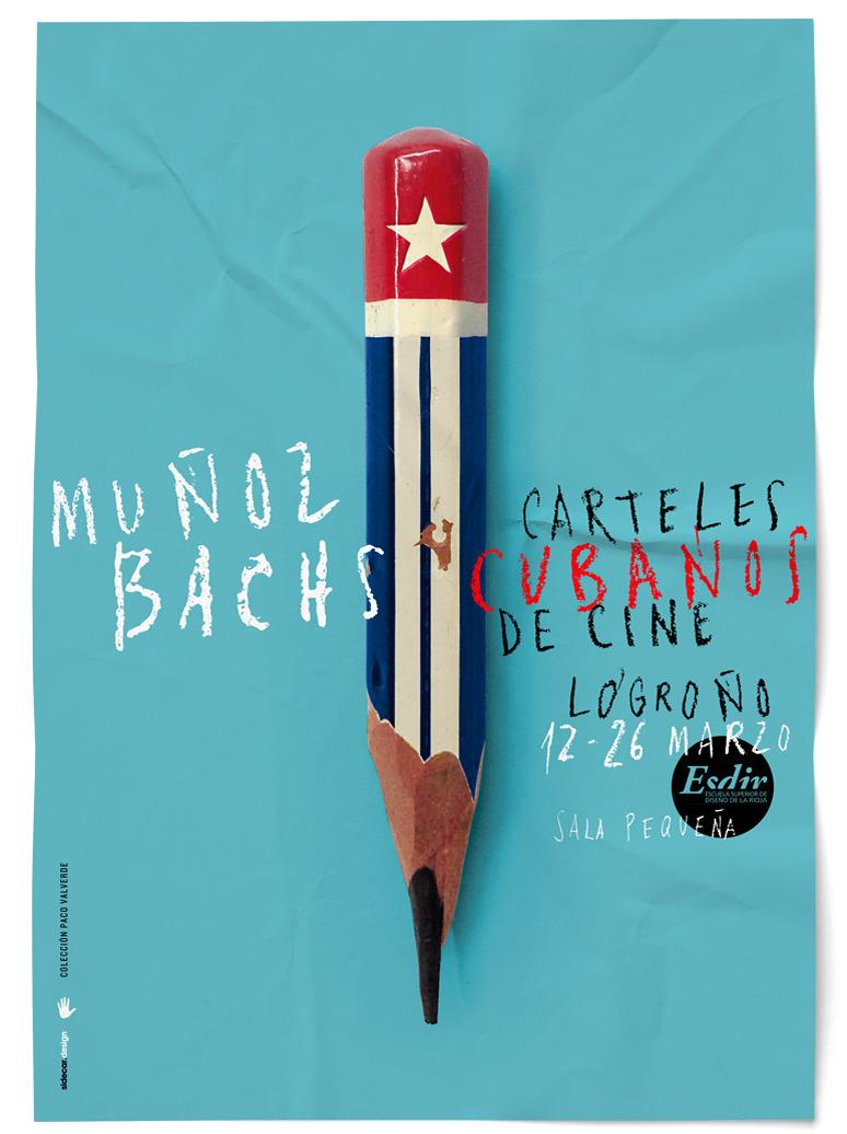 Cartel Exposición de Carteles Cubanos Muñoz Bachs Logroño Escuela Superior de Diseño de La Rioja Esdir